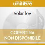 Solar lov cd musicale
