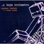 A Toys Orchestra - Cuckoo Boohoo cd musicale di A TOYS ORCHESTRA