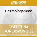 Cosmologamma cd musicale