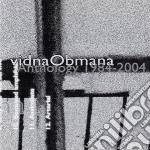 Vidna Obmana - Anthology 1984-2004 cd musicale di Obmana Vidna