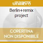Berlin+remix project cd musicale di Seele