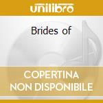 Brides of cd musicale