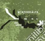 Winterkalte - Disturbance cd musicale di WINTERKALTE