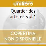 Quartier des artistes vol.1 cd musicale