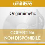 Origamimetic cd musicale