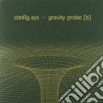 Config.sys - Gravity Probe cd musicale di CONFIG.SYS