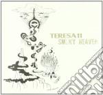 Teresa 11 - Smoky Heaven cd musicale di TERESA 11