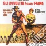 Ennio Morricone - Gli Avvoltoi Hanno Fame / I Giorni Del Cielo cd musicale di O.S.T.