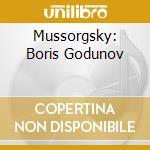 MUSSORGSKY: BORIS GODUNOV cd musicale
