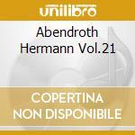 ABENDROTH HERMANN VOL.21 cd musicale