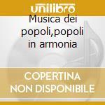Musica dei popoli,popoli in armonia cd musicale