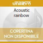 Acoustic rainbow cd musicale di Andrea Zucchini