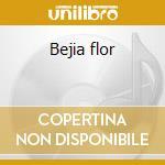 Bejia flor cd musicale