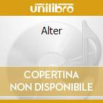 Alter cd musicale di Fere band aperta