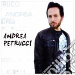 Petrucci,andrea - Andrea Petrucci cd musicale di Andrea Petrucci