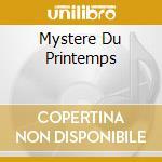 MYSTERE DU PRINTEMPS cd musicale di BRAGAGLIA PAOLO