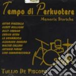 TEMPO DI PERKUOTERE cd musicale di DE PISCOPO TULLIO
