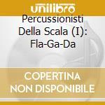 La scala-fla-ga-da' cd musicale
