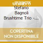AROUND SATCHMO cd musicale di BAGNOLI BRUSHTIME ST