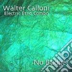 Walter Calloni - No Budget cd musicale di CALLONI WALTER