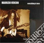 EVERYTHING IS HERE cd musicale di VERCON MAURIZIO