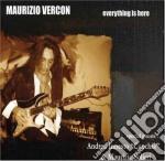 Maurizio Vercon - Everything Is Here cd musicale di VERCON MAURIZIO