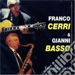 Franco Cerri & Gianni Basso - Take The A Train cd musicale di CERRI FRANCO & GIANNI BASSO