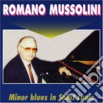 MINOR IN BLUES IN SAINT LOUIS cd musicale di MUSSOLINI ROMANO