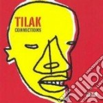 Tilak - Connections cd musicale di TILAK