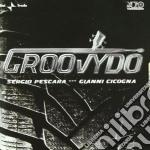 Sergio Pescara & Gianni Cicogna - Groovydo cd musicale di PESCARA/CICOGNA