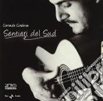 Corrado Cordova - Sentieri Del Sud cd musicale di CORDOVA CORRADO