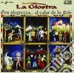Compagnia La Giostra - Con Alegrezza Al Calar De Lo Sole cd musicale di COMPAGNIA LA GIOSTRA