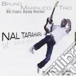 Bruno Marinucci Trio - Nail Tarahara cd musicale di Bruno marinucci trio