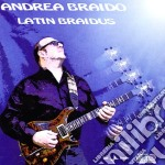 Andrea Braido - Latin Braidus cd musicale di Andrea Braido