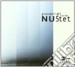 Nu5tet cd musicale di Giovanni di cosimo