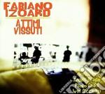 Attimi vissuti cd musicale di Izoard Fabiano