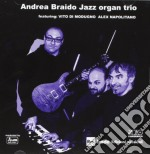 Vv.aa. cd musicale di Andrea braido jazz organ trio