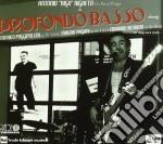 Profondo basso cd musicale di Antonio rigo righett