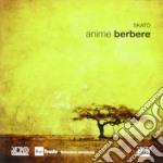 Skato' - Anime Berbere cd musicale di Skato'