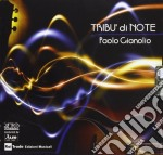Paolo Gianolio - Tribu' Di Note cd musicale di Paolo Gianolio