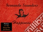 Happiness cd musicale di Fernando saunders ft