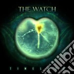 Timeless cd musicale di The Watch
