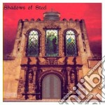 Shadows Of Steel - Shadows Of Steel cd musicale di SHADOWS OF STEEL
