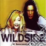 In my arms 2 becone 1 cd musicale di Wildside
