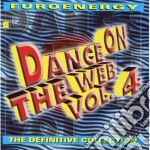 Euroenergy - Dance On The Web Vol. 4 cd musicale di Euroenergy