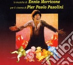 MUSICHE PER I FILMS DI P.PASOLINI cd musicale di Ennio Morricone
