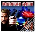 POLIZIOTTESCHI GRAFFITI cd musicale di ARTISTI VARI