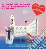IL GIRO DEL MONDO DEGLI INNAMORATI DI PEYNET cd musicale di Ennio Morricone