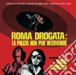 Albert Verrecchia - Roma Drogata La Polizia Non Puo' Intervenire cd musicale di Albert Verrecchia