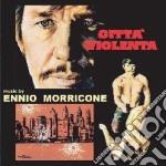 Citta' Violenta cd musicale di Ennio Morricone